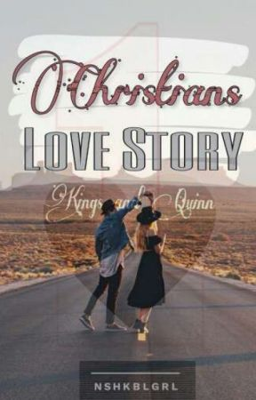 Christians Love Story by nshkblgrl