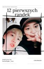 12 pierwszych randek 》chanbaek  by moonllight_star