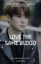 LOVE THE SAME BLOOD ☘ JUNG JAEHYUN by j_almathea