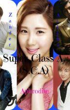 Super Class A. ( S.C.A ) by NikkiBangzx