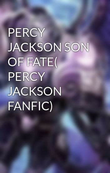 Percy jackson champion of the fates fanfiction | [Request] Anyone