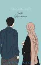Cinta Sebenarnya  by AiniMilasari