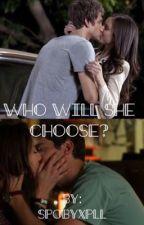 Who will she choose? (A Spoby story ) by spobysjoker