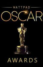 Wattpad Oscar Awards |CLOSED| by rock_dreamer