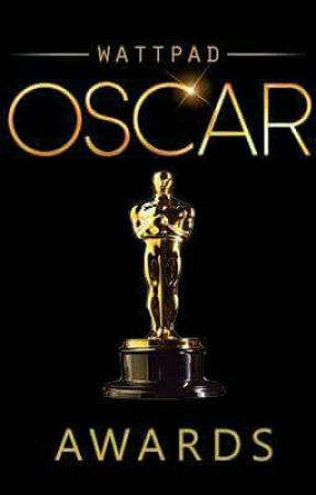 Wattpad Oscar Awards |CLOSED FOR JUDGING| by rock_dreamer