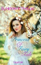 TJL#12#Princess Of Fairy Tale by HiddenInTheEpic