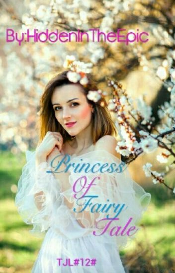 TJL#12#Princess Of Fairy Tale