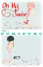Oh My Savior by Puropuro