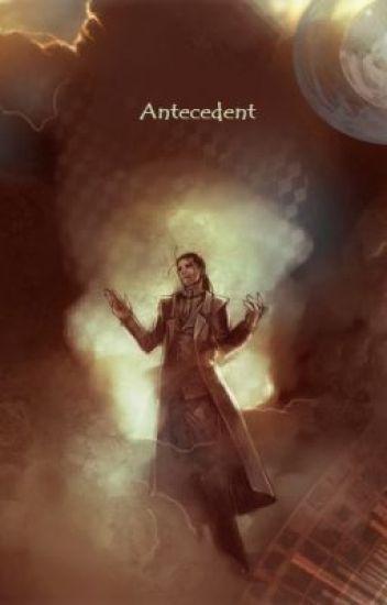 Antecedent (Solf J. Kimblee/OC)