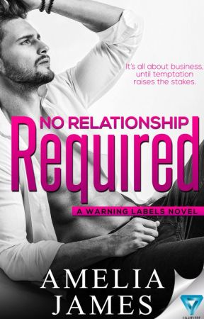 No Relationship Required by AmeliaJames1