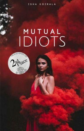 Mutual Idiots by Firewithfire11