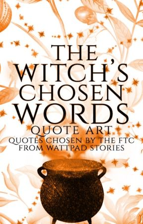 The Witch's Chosen Words |quote book| by FairytaleCommunity