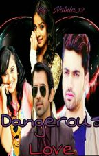 My Dangerous love { book 4} by nabila_12