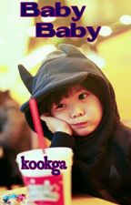 Baby Baby (KFC Sequel) ~ End by anunya_suga