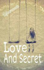Love And Secret by Rifa_amanda