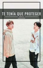 Te tenía que proteger (Jikook)  by maryLu927