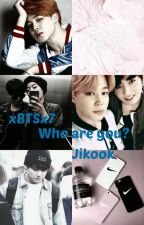 """Who are you?""// Jikook by xBTSx7"