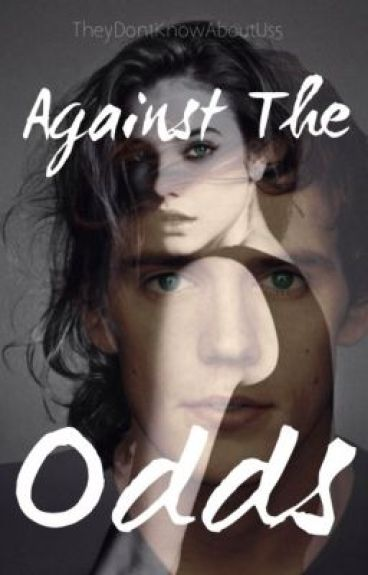 Against The Odds (The Hunger Games Fan Fiction)