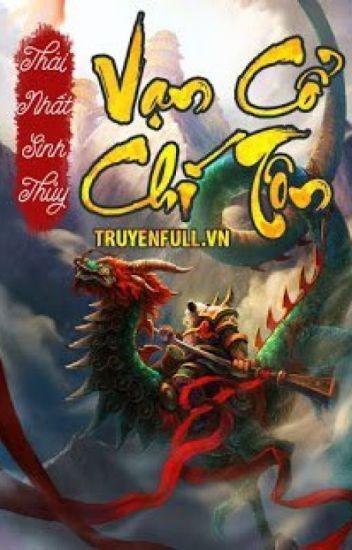 Đọc Truyện Vạn Cổ Chí Tôn full - Truyen4U.Net