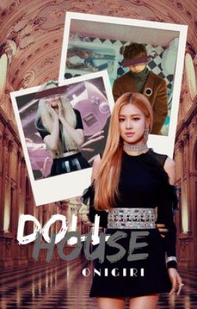 Dollhouse ⌲ Kpop apply fic ⌲ Open by _JeonCena_