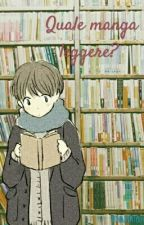 Quale manga leggere? by jinniejooonie
