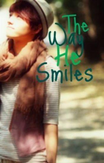 The Way He Smiles