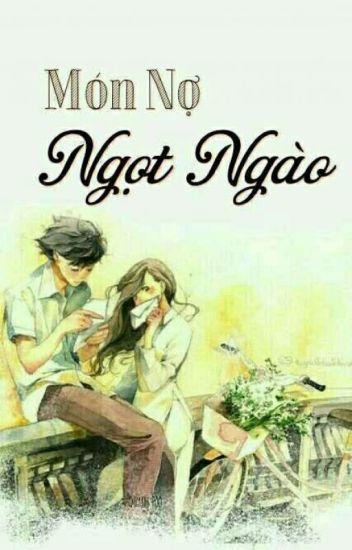 Đọc Truyện Món nợ ngọt ngào (Full) - Quỳnh Poo - Truyen4U.Net