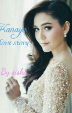 Kanaya Love Story by siskalu