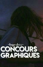 Concours Graphiques||Ouvert|| by -hopexless-