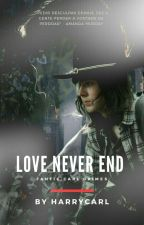 Love  Never End [C.G] ² by HarryCarl