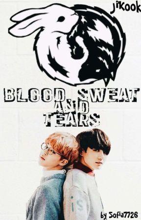 blood Sweat and tears    Jikook by sofia7726