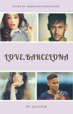Love, Barcelona. by ACIFCB