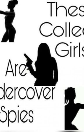 These college girls are undercover spies by KimMudanza