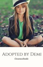 Adopted by Demi (Discontinued) by oceanexlovatic