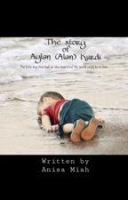 The Story Of Aylan (Alan) Kurdi by 11miaha