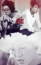 All of Me by aguu1702