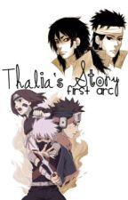 Thalia's Story: First Arc  by Storywriter_Akai