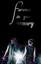 Forever in your memory   L.S - AU by Marry____