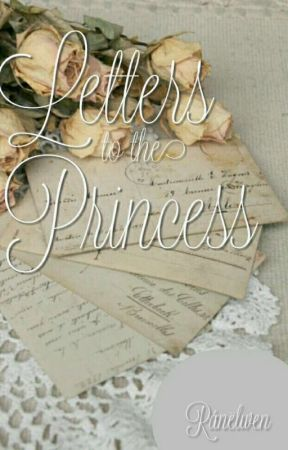 Letters to the Princess by Ranelwen