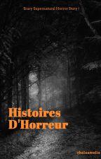100 histoires d'horreur by chalaamelia