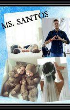 MS. SANTOS by KatleenSchmeiman