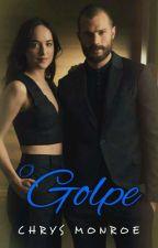 O Golpe  by ChrysMonroe020