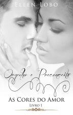 Orgulho e Preconceito: As Cores do Amor by EllenLobo23