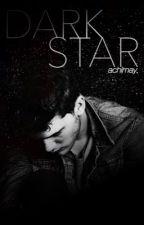 Dark Star (a Dark Romance) by achimay