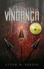 As Vertentes da Vingança by Vitoroldo