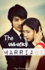 The Unlucky Marriage by nonteenfictiongirl