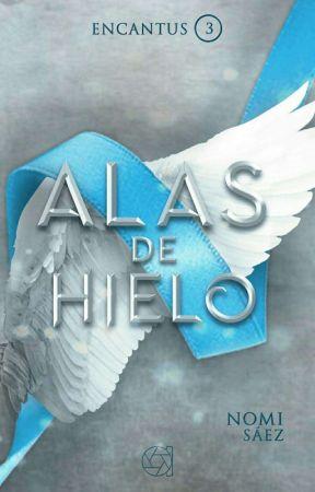 Alas de Hielo ( Encantus libro 3) by NomiSaez