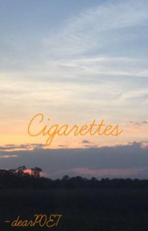 Cigarettes (Oneshot) by dearP0ET