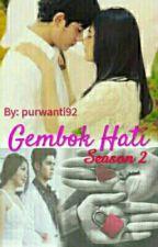 GEMBOK HATI Season 2 by purwanti92