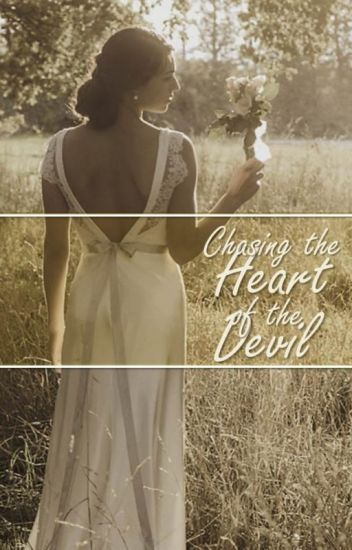 Chasing the Heart of the Devil - Historical Romance (ON HOLD)